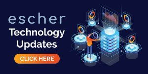 Escher Technology Updates