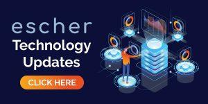 Escher Technology Updates